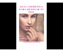 Guía cosmética para renovar tu piel